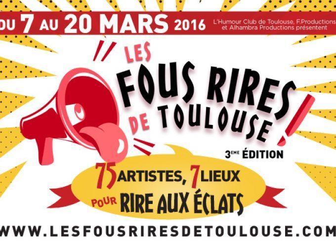 Les fous rires de Toulouse du 7 au 20 mars