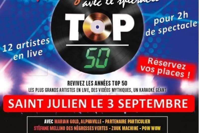 Les festivités de Saint Julien sur Garonne : LE SPECTACLE TOP 50 – PARTEZ EN LIVE !