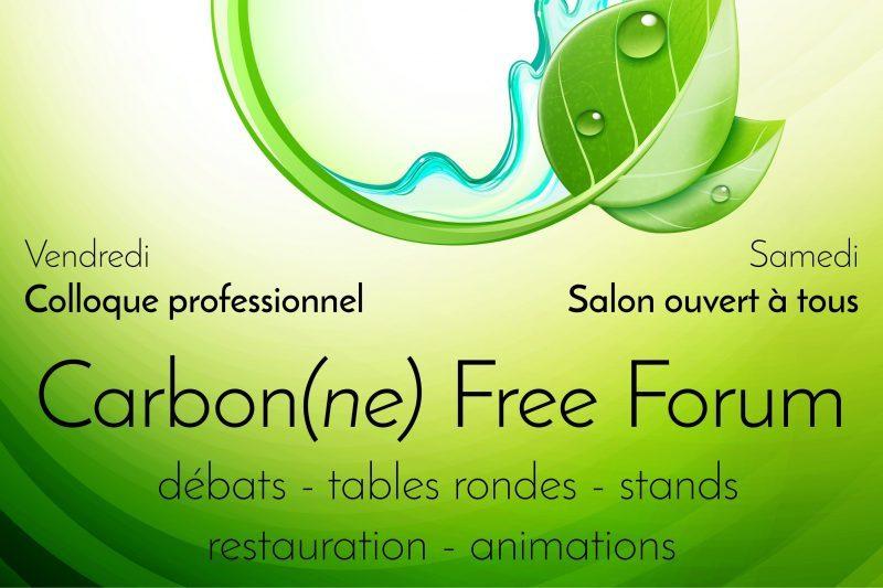 Vendredi 14 et samedi 15 octobre : 1ère édition du Carbon(ne) Free Forum (gratuit) au Centre Culturel du Bois de Castres – 31390 Carbonne