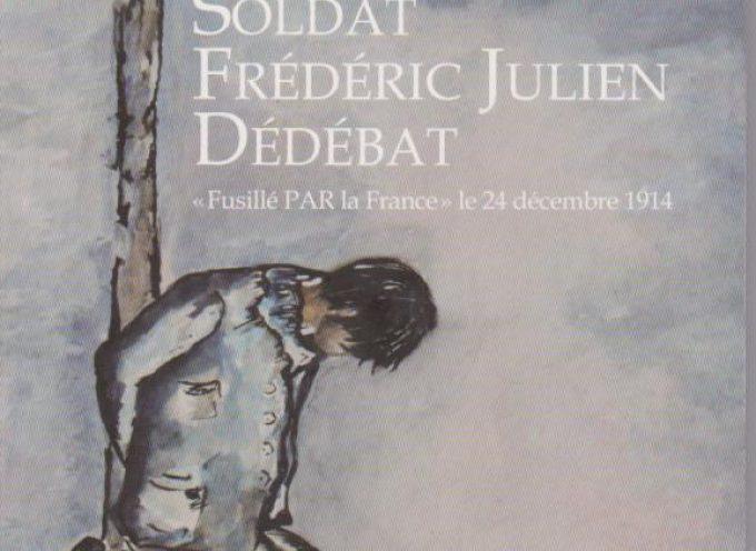 Fusillé pour l'exemple, le parcours d'un soldat Saint-Lysien
