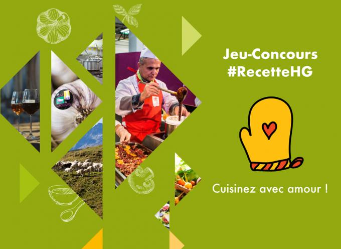 Grand jeu-concours pour les fins cuisiniers : #RecetteHG