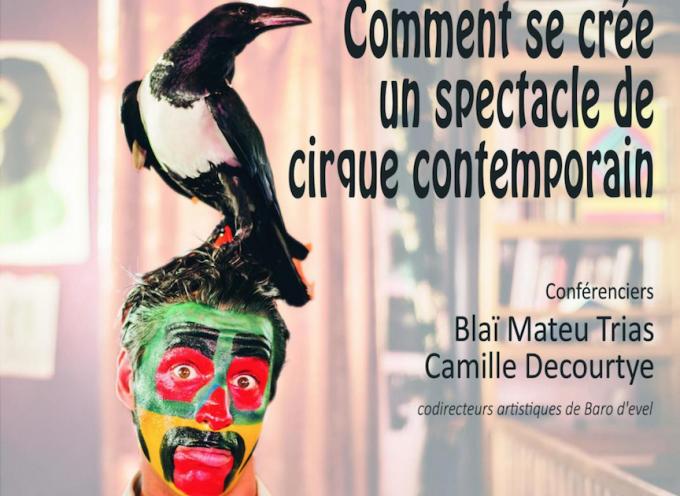 La petite université populaire du Volvestre : Comment se crée un spectacle de cirque contemporain.