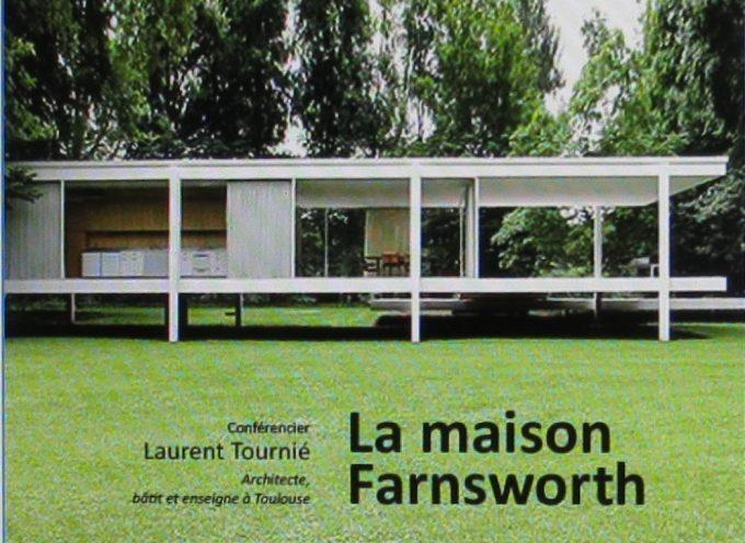 Conférence à Rieux : La maison Farnsworth