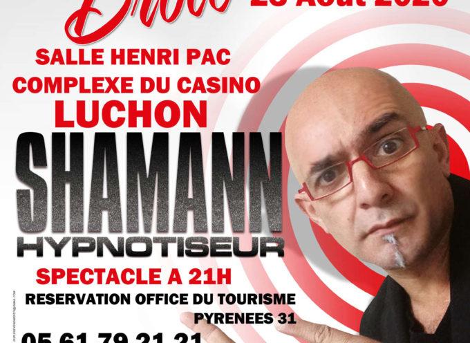 Shamann hypnotiseur à Luchon