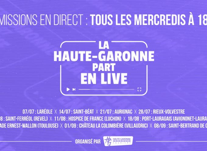 La Haute-Garonne part en Live tout l'été ! Suivez l'émission en direct